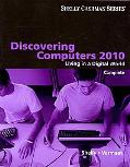 Discovering Computers 2010: Complete