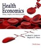 Health Economics: Theories, Insights, and Industry Studies