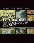 Economics and Contemporary Issues (with InfoTrac College Edition 2-Semester and Economic App...