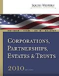 South-Western Federal Taxation 2010: Corporations, Partnerships, Estates and Trusts (with Ta...