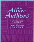 Allure of Authors Author Studies in the Elementary Classroom