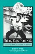 Taking Cues from Kids How They Think, What to Do About It