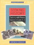 Seeking History Teaching With Primary Sources in Grades 4-6