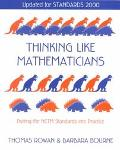 Thinking Like Mathematicians Putting the Nctm Standards into Practice  Updated for Standards...