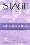 Stage Directions Guide to Musical Theater