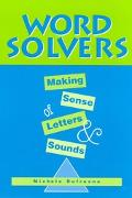 Word Solvers Making Sense of Letters and Sounds