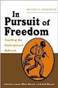In Pursuit of Freedom Teaching the Underground Railroad