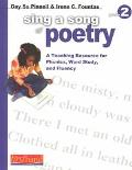 Sing a Song of Poetry A Teaching Resource for Phonics, Word Study, and Fluency Grade 2