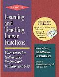 Learning and Teaching Linear Functions Video Cases for Mathematics Professional Development ...