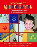 Welcome To Kindergarten A Month-by-month Guide To Teaching And Learning