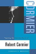Teaching the Selected Works of Robert Cormier