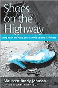 Shoes on the Highway Using Visual And Audio Cues to Inspire Student Playwrights