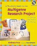 Teachers Guide To The Multi-Genre Research Project Everything You Need to Get Started