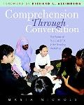 Comprehension Through Conversation The Power of Purposeful Talk in the Reading Workshop