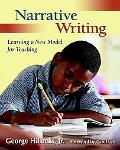 Narrative Writing Learning a New Model for Teaching