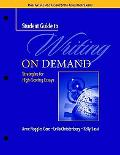 Student Guide to Writing on Demand Strategies for High-scoring Essays