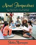 Novel Perspectives Writing Minilessons Inspired by the Children in Adult Fiction
