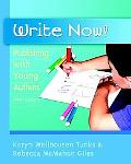 Write Now! Publishing With Young Authors, Prek - Grade 2