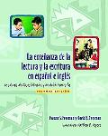 La Ensenanza De La Lectura Y La Escritura En Espanol E Ingles/ Teaching Reading and Writing ...