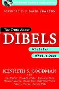 Truth About Dibels What It Is - What It Does