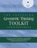 The Fostering Geometric Thinking Toolkit: A Guide for Staff Development