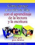 CMo Apoyar a SU NiO O Nia Con El Aprendizaje de la Lectura Y la Escritura
