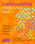 Understanding Middle School Math: Cool Problems to Get Students Thinking and Connecting