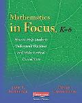 Mathematics in Focus, K-6: How to Help Students Understand Big Ideas and Make Critical Conne...