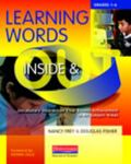 Learning Words Inside and Out, Grades 1-6: Vocabulary Instruction That Boosts Achievement in...