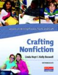 Crafting Nonfiction Intermediate : Lessons on Writing Process, Traits, and Craft (grades 3-5)