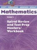 Scott Foresman- Addison Wesley Mathematics: Spiral Review and Test Prep Masters / Workbook  ...