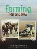 FARMING THEN & NOW (PAPERBACK) COPYRIGHT 2016