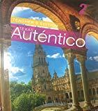 Autentico 2 - Texas Teacher's Edition