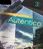 Autentico 3 - Texas Teacher's Edition