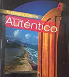 Autentico A - Texas Teacher's Edition