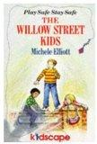 The Willow Street Kids: Be Smart Stay Safe (Piccolo Books)