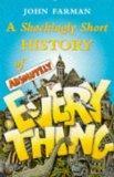 Shockingly Short History of Absolutely E