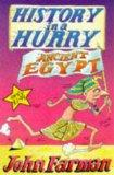 History in a Hurry: Ancient Egypt (History in a Hurry , No 1)