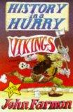 History in a Hurry: Vikings (History in a Hurry , Vol 2)