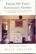 Taking off Emily Dickinson's Clothes - Billy Collins - Paperback