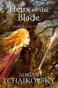 Heirs of the Blade (Shadows of the Apt 7)