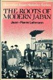 The Roots of Modern Japan (Asian history series)