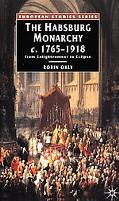 Habsburg Monarchy From Enlightenment to Eclipse