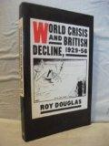 World Crisis and British Decline, 1929-56