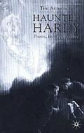 Haunted Hardy Poetry, History, Memory
