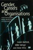 Gender, Careers and Organisations: Current Developments in Banking, Nursing and Local Govern...