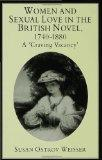 Women and Sexual Love in the British Novel, 1740-1880: A Craving Vacancy