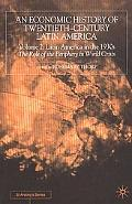 Economic History of Twentieth-Century Latin America Latin America in the 1930s  The Role of ...