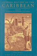 General History of the Caribbean: Methodology and Historiography of the Caribbean Vol VI (Ge...