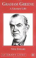 Graham Greene A Literary Life